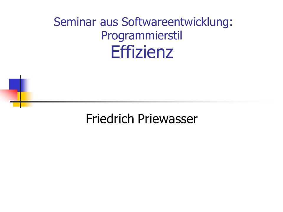 Seminar aus Softwareentwicklung: Programmierstil Effizienz