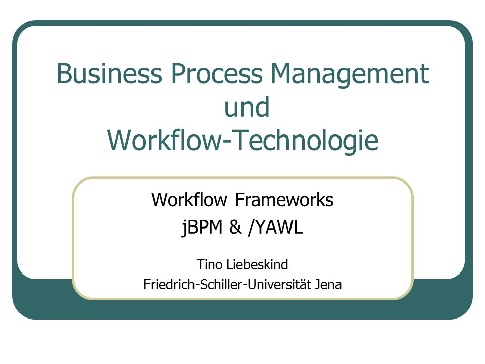 Business Process Management und Workflow-Technologie