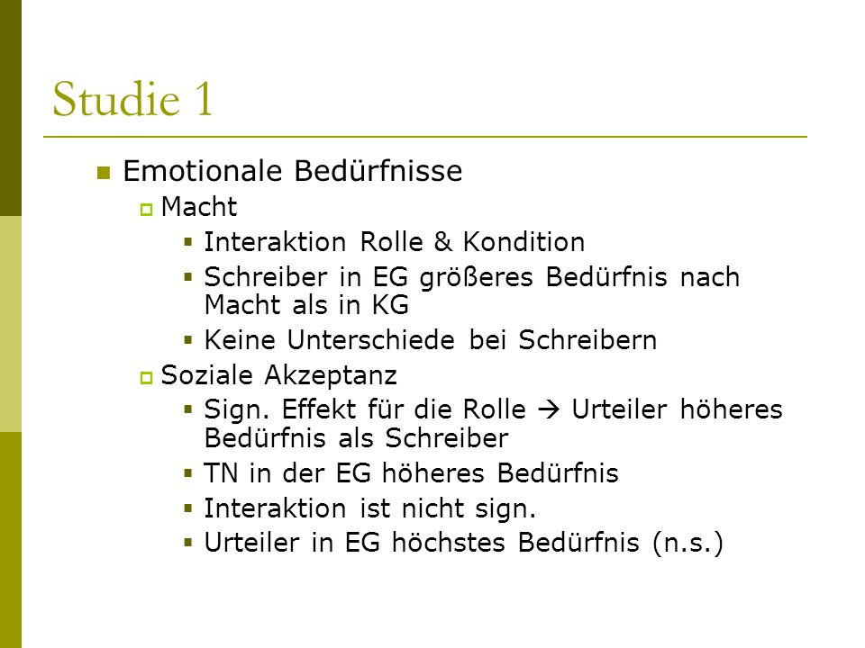 Studie 1 Emotionale Bedürfnisse Macht Interaktion Rolle & Kondition