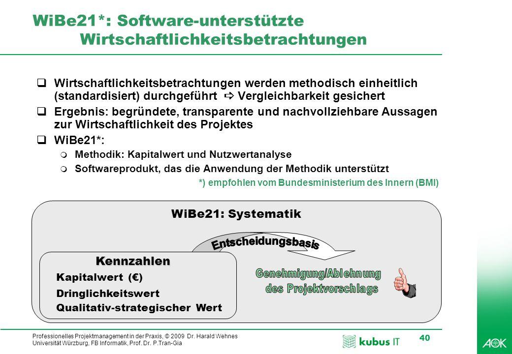 WiBe21*: Software-unterstützte Wirtschaftlichkeitsbetrachtungen