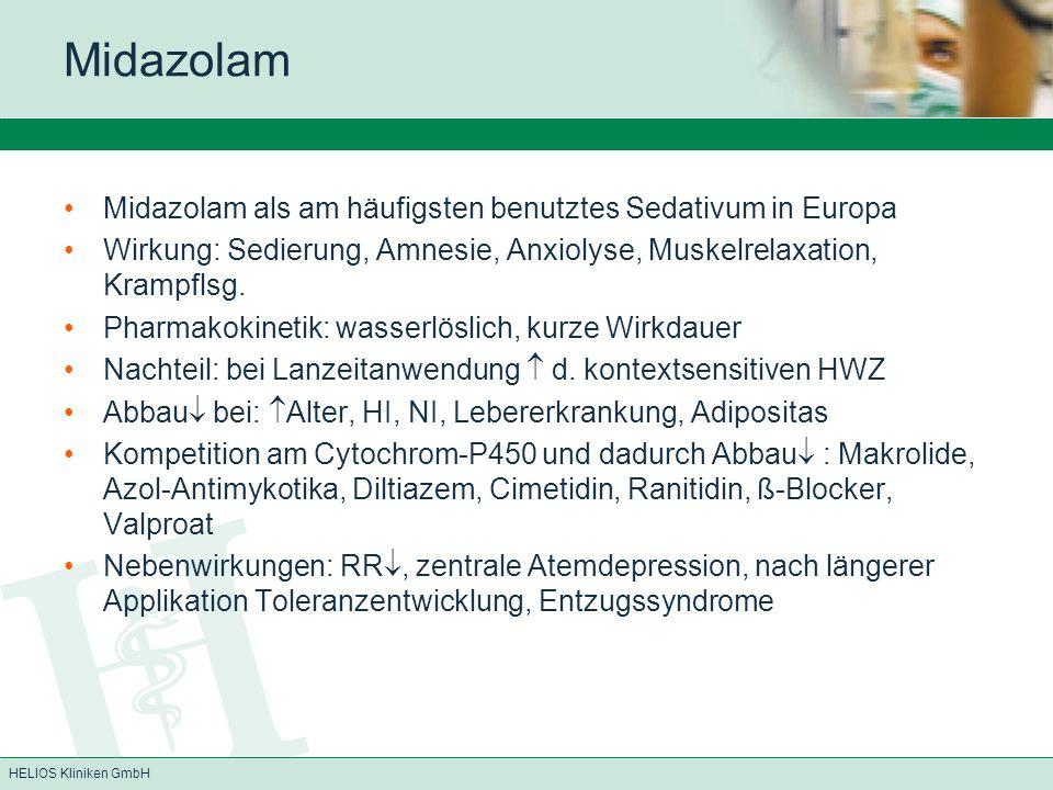 Midazolam Midazolam als am häufigsten benutztes Sedativum in Europa