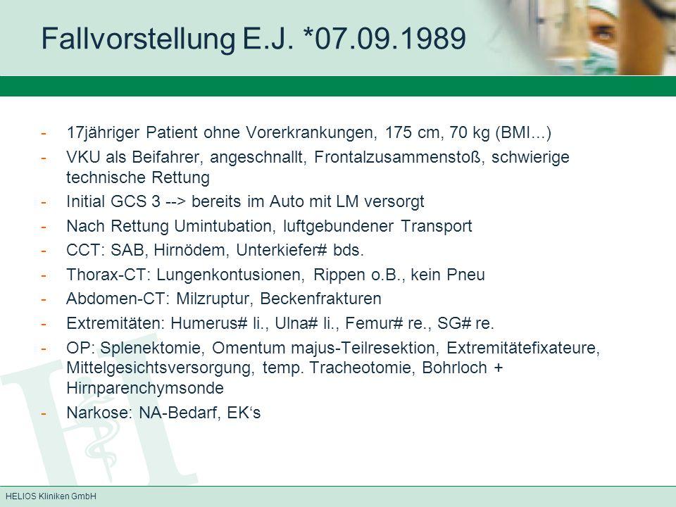 Fallvorstellung E.J. *07.09.1989 17jähriger Patient ohne Vorerkrankungen, 175 cm, 70 kg (BMI...)