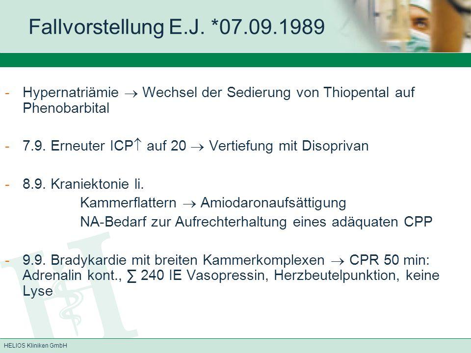Fallvorstellung E.J. *07.09.1989 Hypernatriämie  Wechsel der Sedierung von Thiopental auf Phenobarbital.