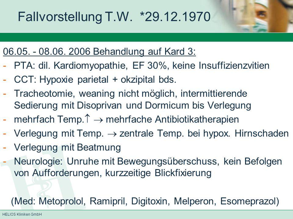 Fallvorstellung T.W. *29.12.1970 06.05. - 08.06. 2006 Behandlung auf Kard 3: PTA: dil. Kardiomyopathie, EF 30%, keine Insuffizienzvitien.
