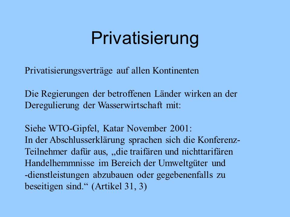Privatisierung Privatisierungsverträge auf allen Kontinenten