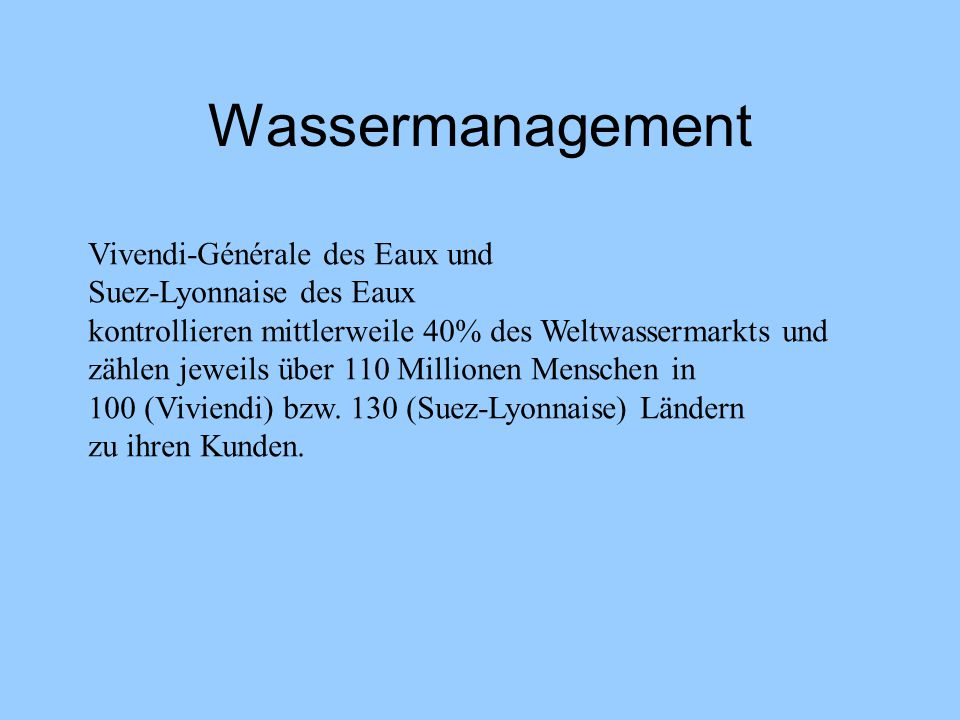 Wassermanagement Vivendi-Générale des Eaux und Suez-Lyonnaise des Eaux