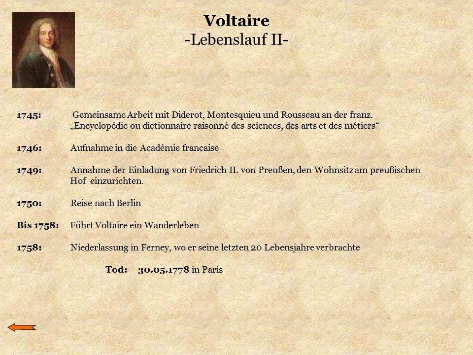 Voltaire -Lebenslauf II-