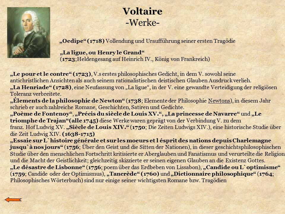 """Voltaire -Werke- """"Oedipe (1718) Vollendung und Uraufführung seiner ersten Tragödie. """"La ligue, ou Henry le Grand"""