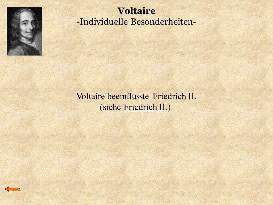 Voltaire -Individuelle Besonderheiten-