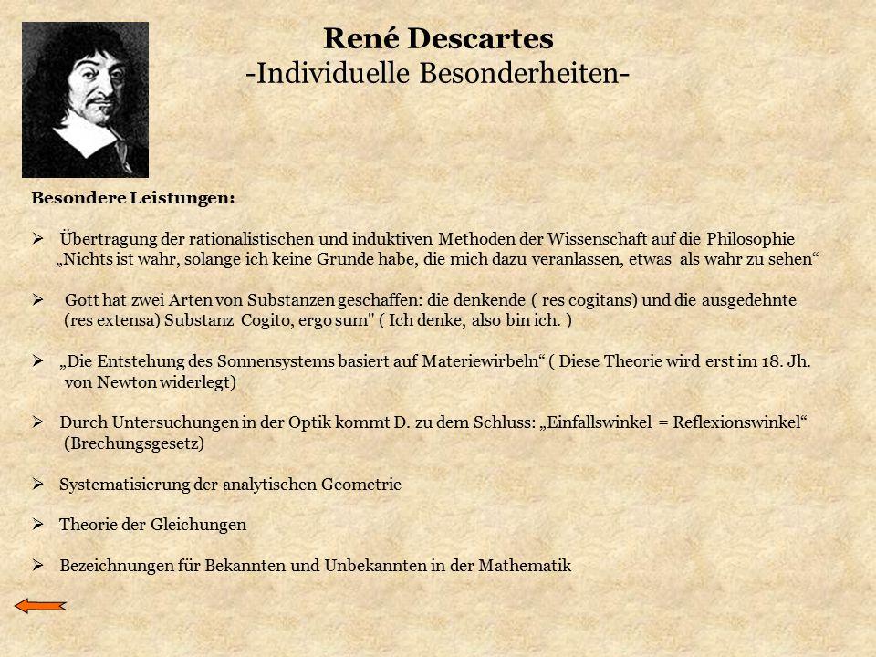 René Descartes -Individuelle Besonderheiten-
