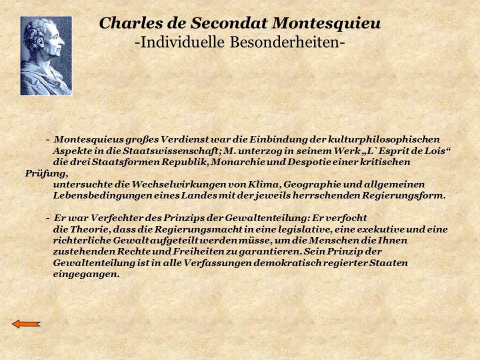Charles de Secondat Montesquieu -Individuelle Besonderheiten-