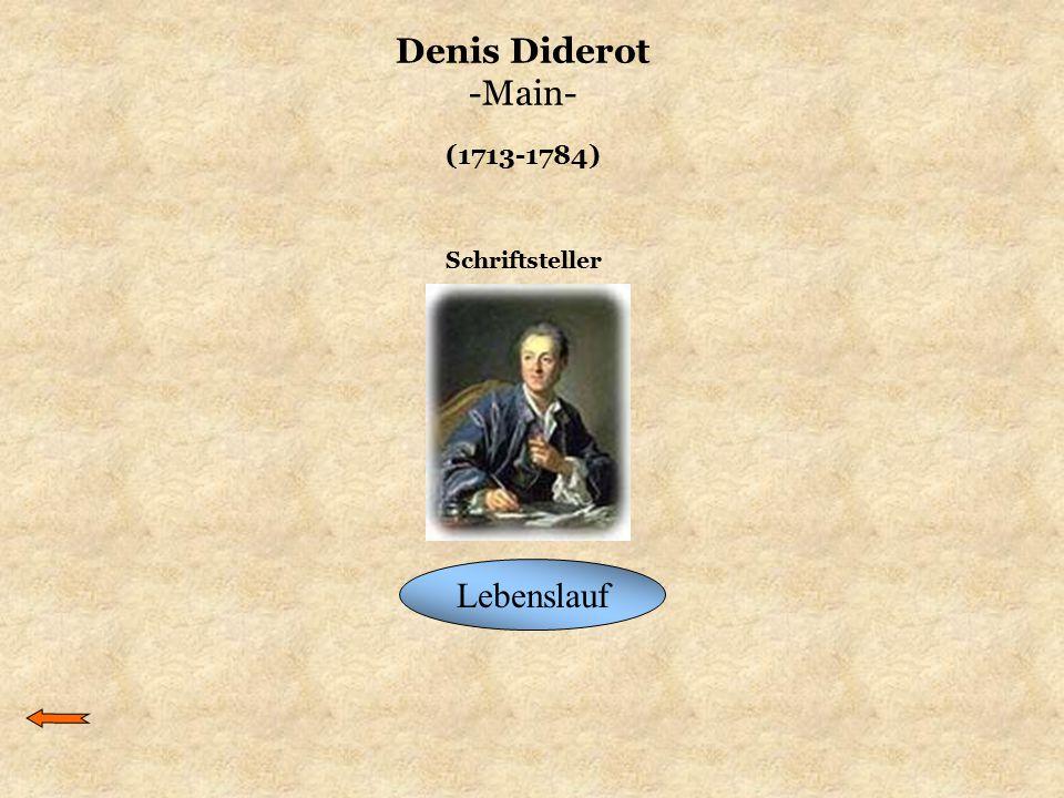 Denis Diderot -Main- (1713-1784) Schriftsteller Lebenslauf