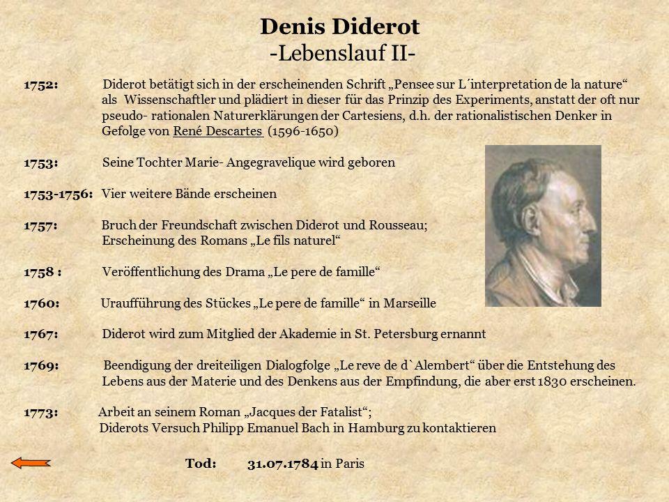 Denis Diderot -Lebenslauf II-