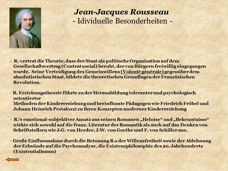 Jean-Jacques Rousseau - Idividuelle Besonderheiten -
