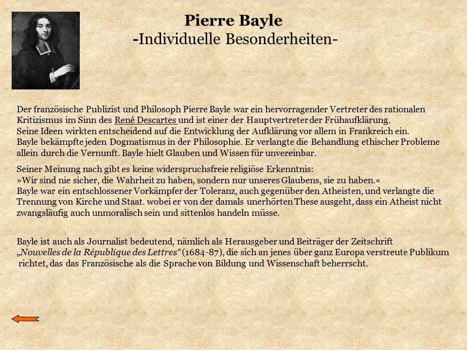 Pierre Bayle -Individuelle Besonderheiten-