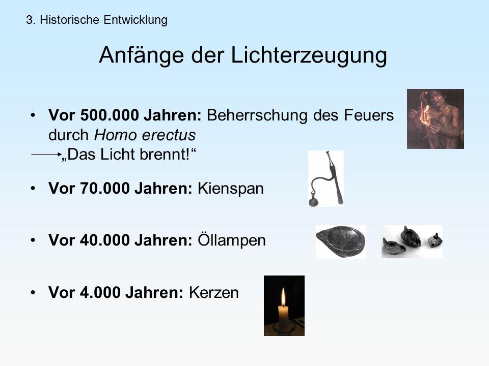 Anfänge der Lichterzeugung