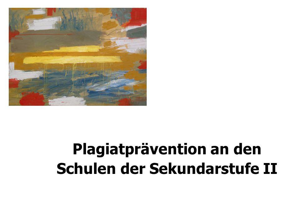 Plagiatprävention an den Schulen der Sekundarstufe II