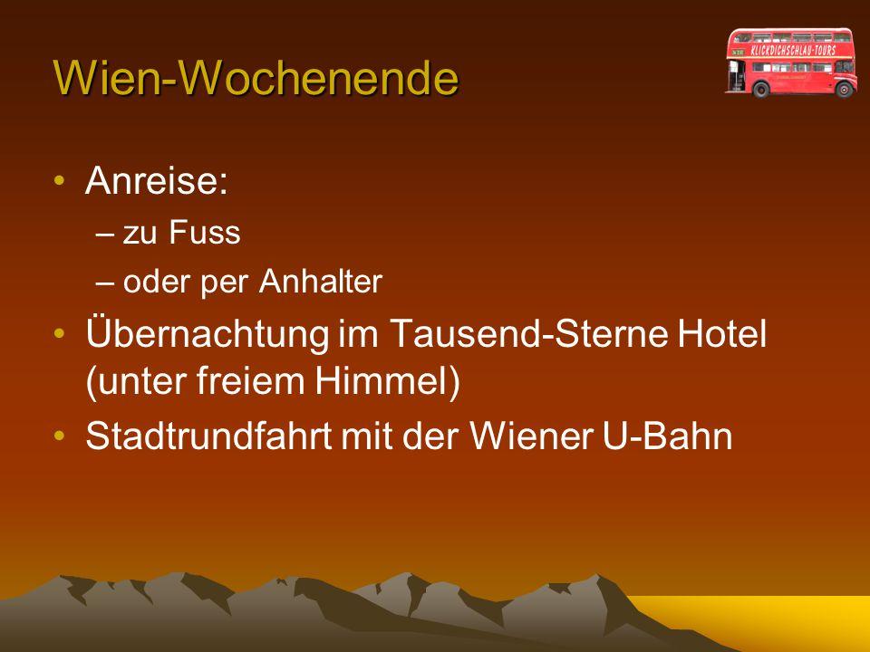Wien-Wochenende Anreise:
