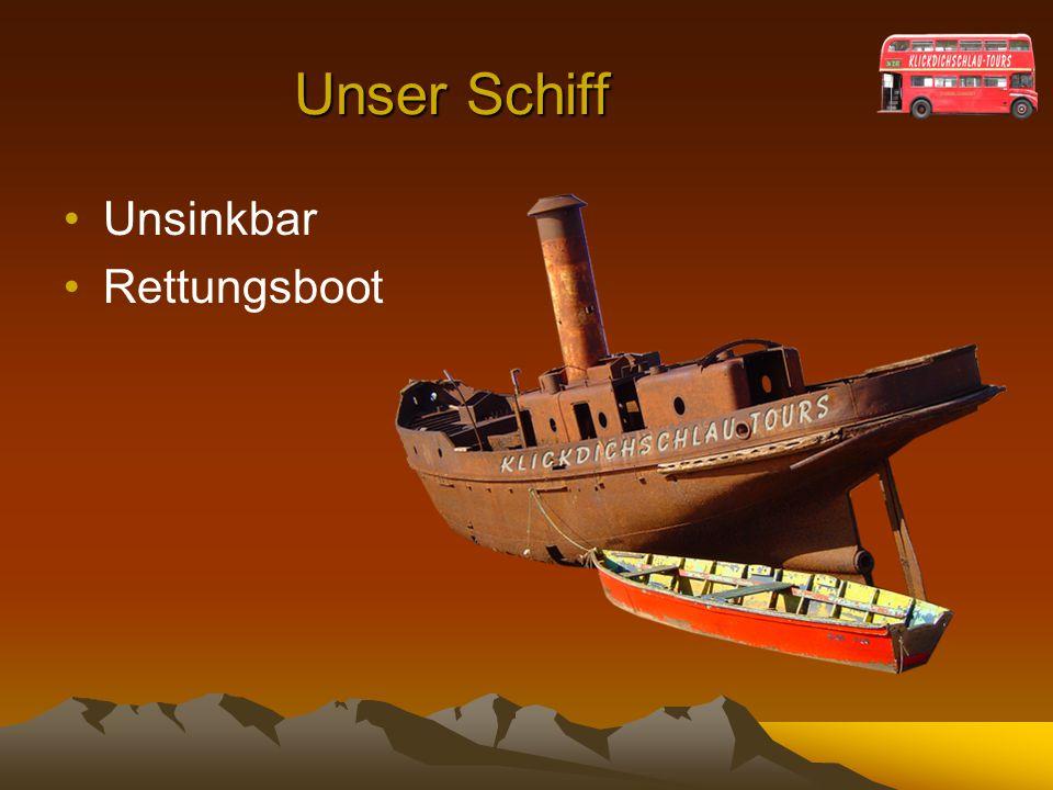 Unser Schiff Unsinkbar Rettungsboot
