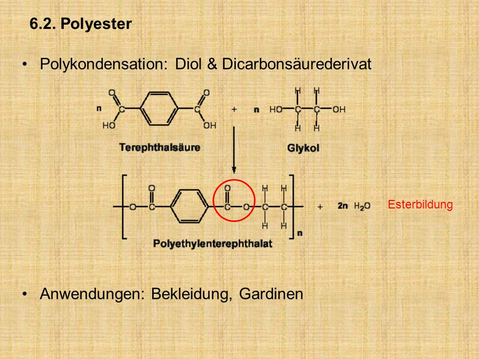 Polykondensation: Diol & Dicarbonsäurederivat
