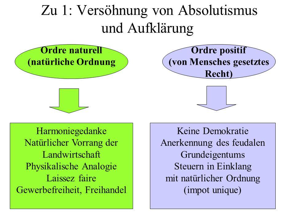Zu 1: Versöhnung von Absolutismus und Aufklärung