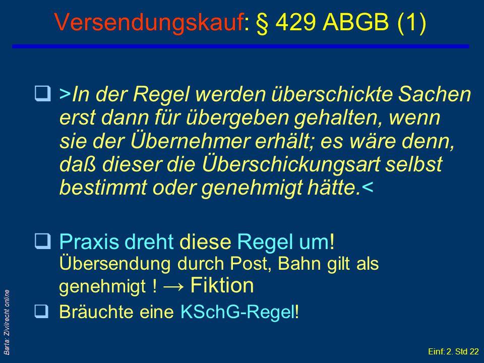 Versendungskauf: § 429 ABGB (1)