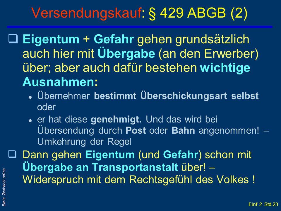 Versendungskauf: § 429 ABGB (2)