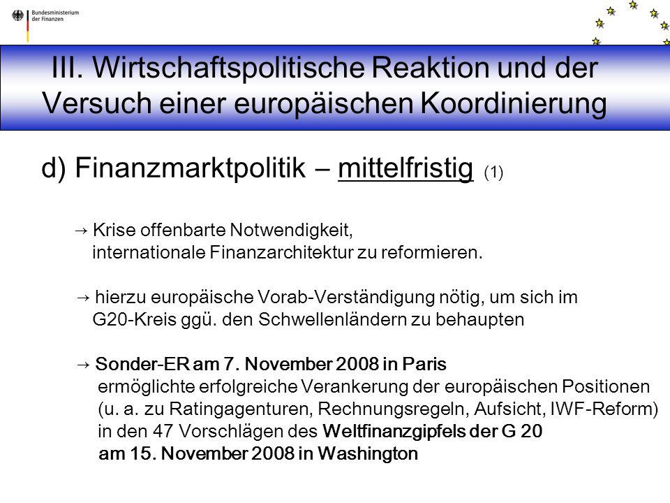 III. Wirtschaftspolitische Reaktion und der Versuch einer europäischen Koordinierung