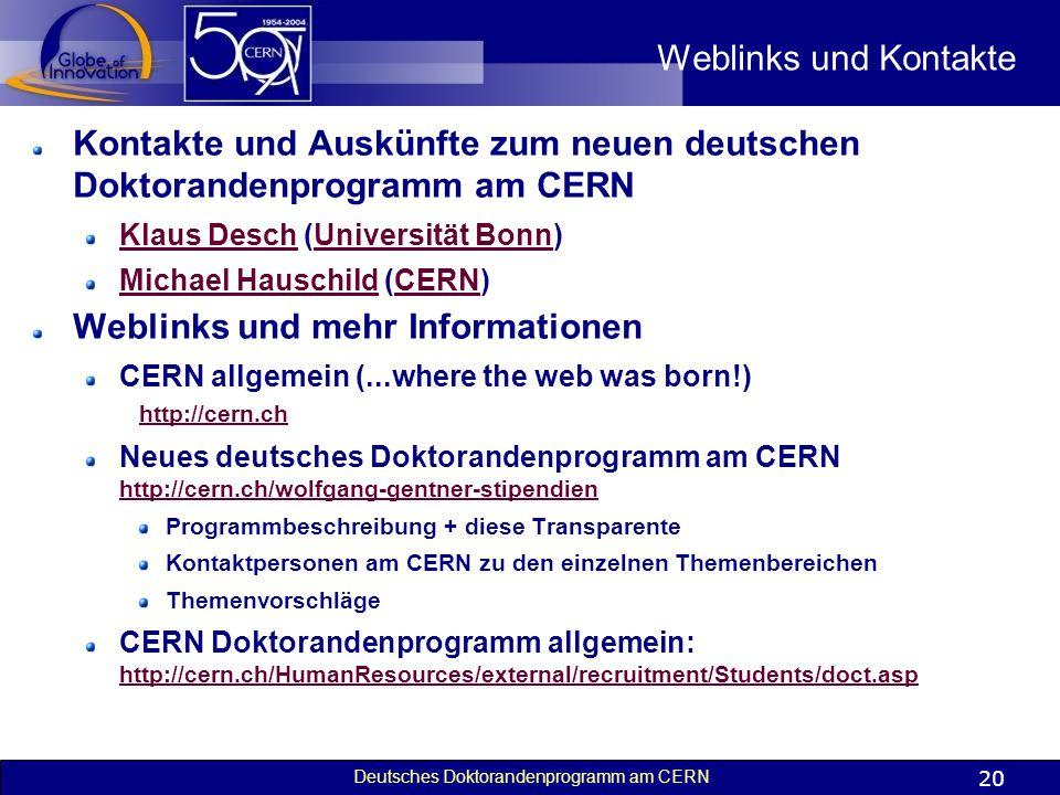 Kontakte und Auskünfte zum neuen deutschen Doktorandenprogramm am CERN