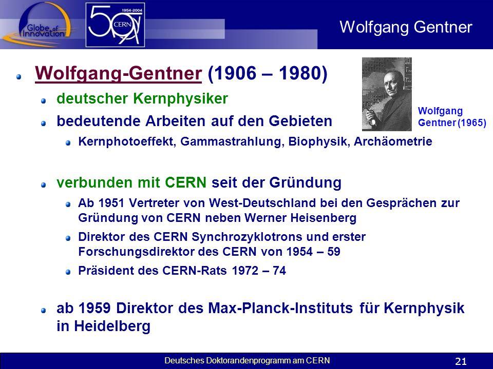 Wolfgang-Gentner (1906 – 1980) Wolfgang Gentner deutscher Kernphysiker