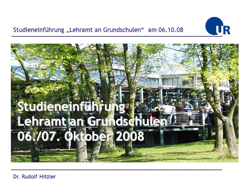 Studieneinführung Lehramt an Grundschulen 06./07. Oktober 2008