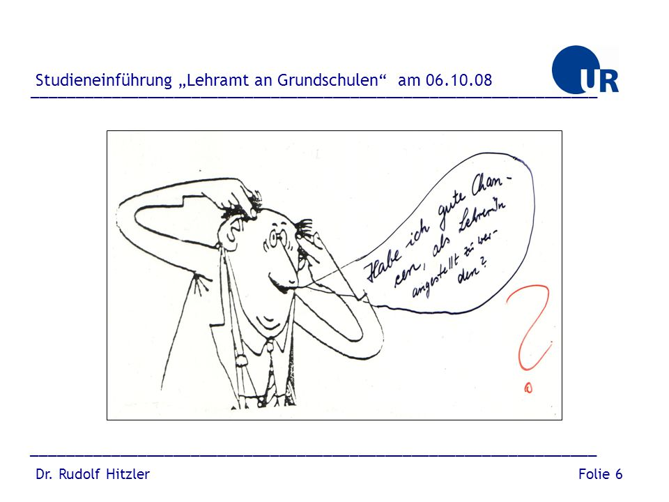 """Studieneinführung """"Lehramt an Grundschulen am 06.10.08"""