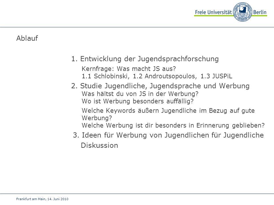 1. Entwicklung der Jugendsprachforschung
