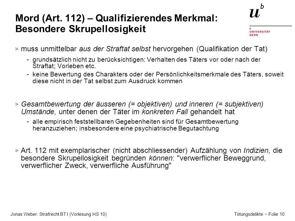 Mord (Art. 112) – Qualifizierendes Merkmal: Besondere Skrupellosigkeit