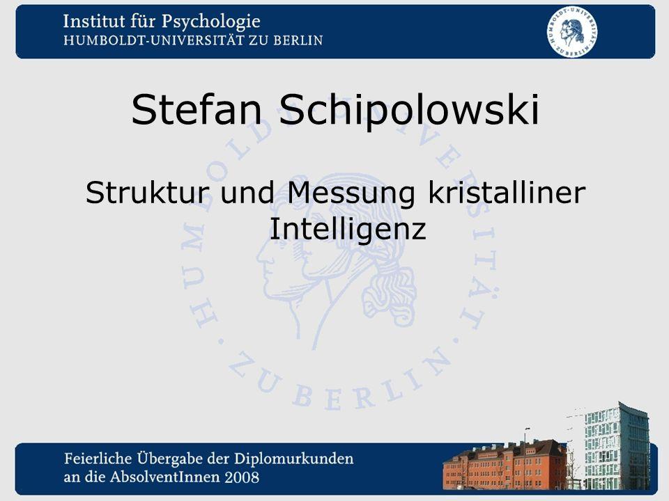 Struktur und Messung kristalliner Intelligenz