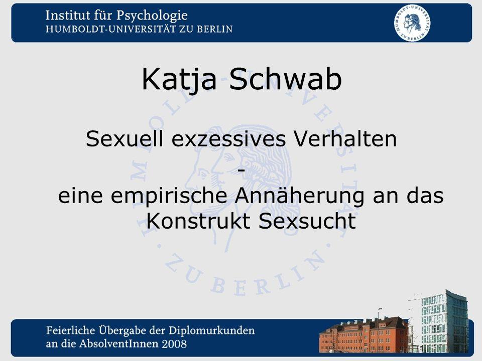 Katja Schwab Sexuell exzessives Verhalten