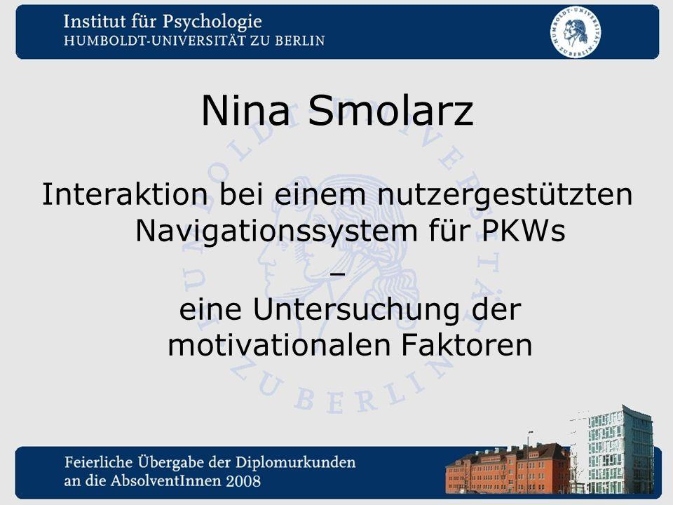 Nina Smolarz Interaktion bei einem nutzergestützten Navigationssystem für PKWs.