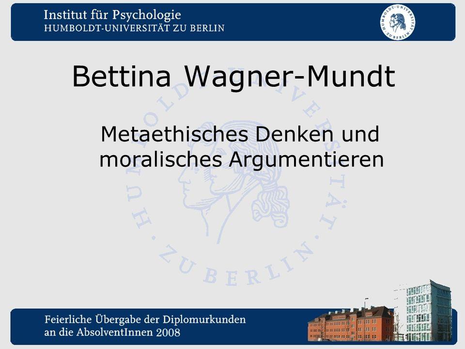 Metaethisches Denken und moralisches Argumentieren
