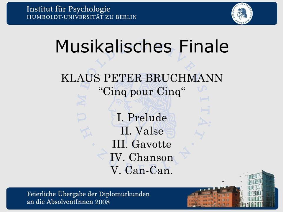 Musikalisches Finale KLAUS PETER BRUCHMANN Cinq pour Cinq I. Prelude
