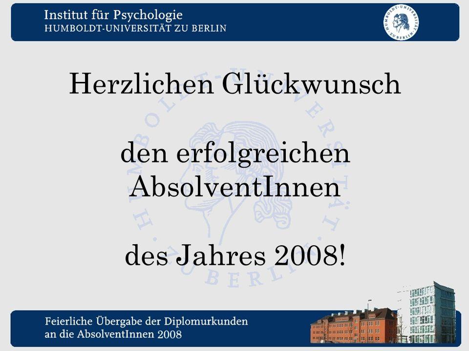 Herzlichen Glückwunsch den erfolgreichen AbsolventInnen des Jahres 2008!