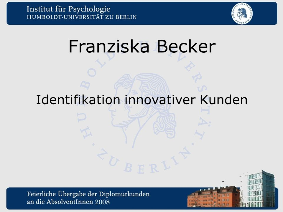 Identifikation innovativer Kunden