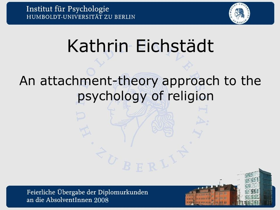 An attachment-theory approach to the psychology of religion