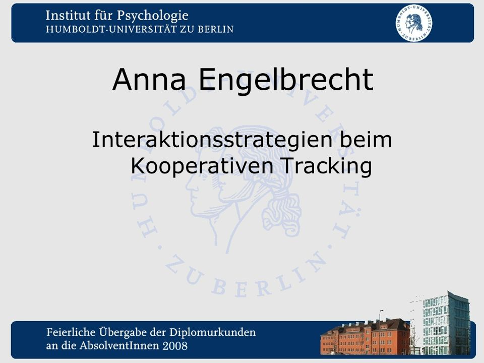 Interaktionsstrategien beim Kooperativen Tracking