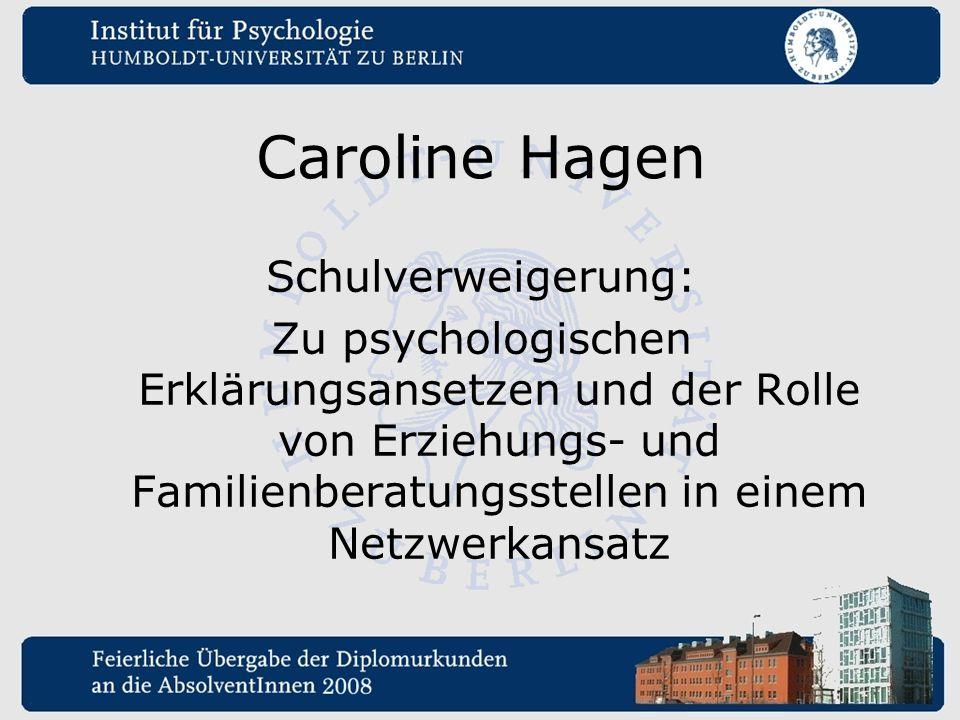Caroline Hagen Schulverweigerung: