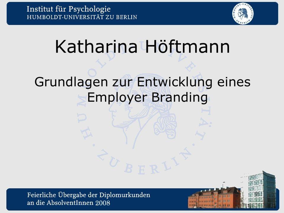 Grundlagen zur Entwicklung eines Employer Branding