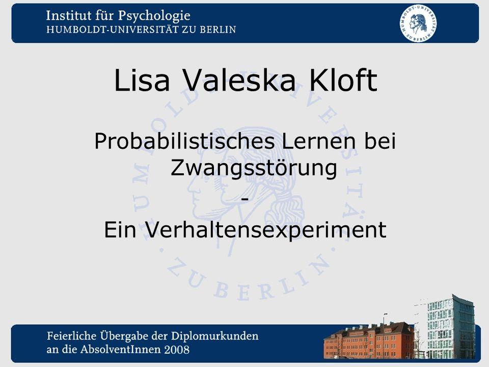 Lisa Valeska Kloft Probabilistisches Lernen bei Zwangsstörung -