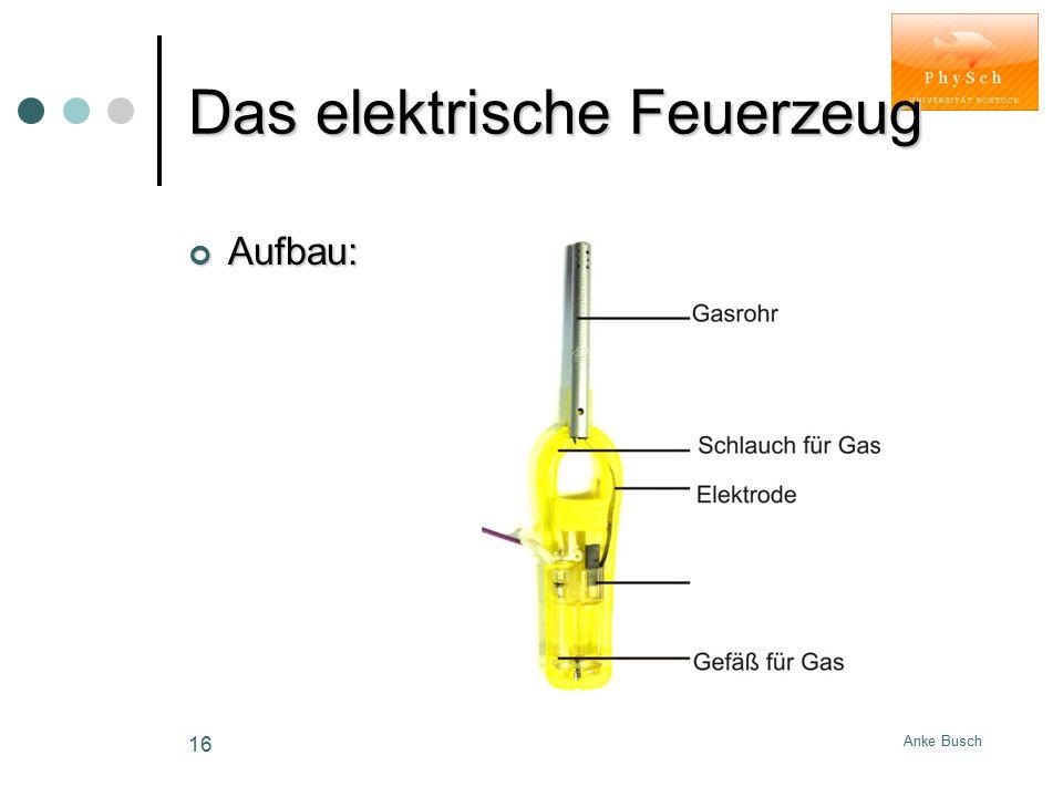 Das elektrische Feuerzeug