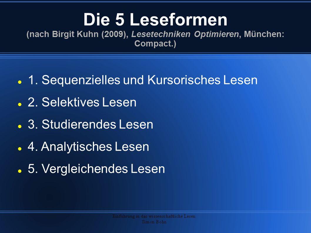 Die 5 Leseformen (nach Birgit Kuhn (2009), Lesetechniken Optimieren, München: Compact.)