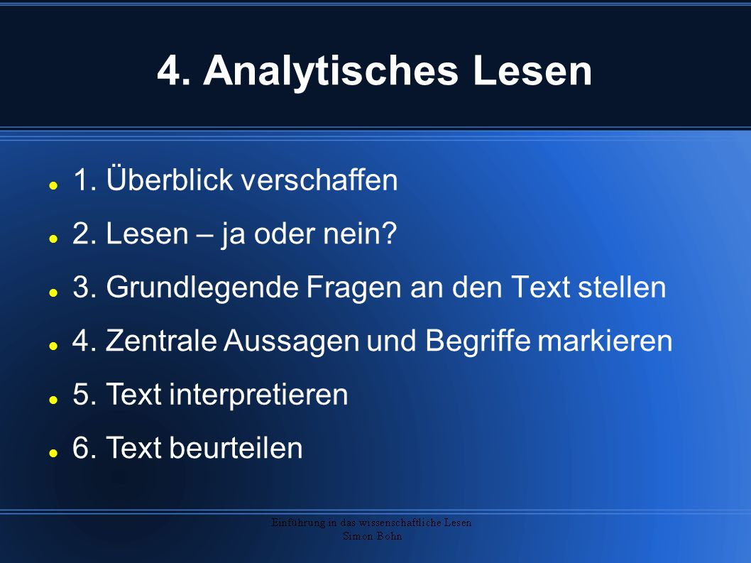 4. Analytisches Lesen 1. Überblick verschaffen