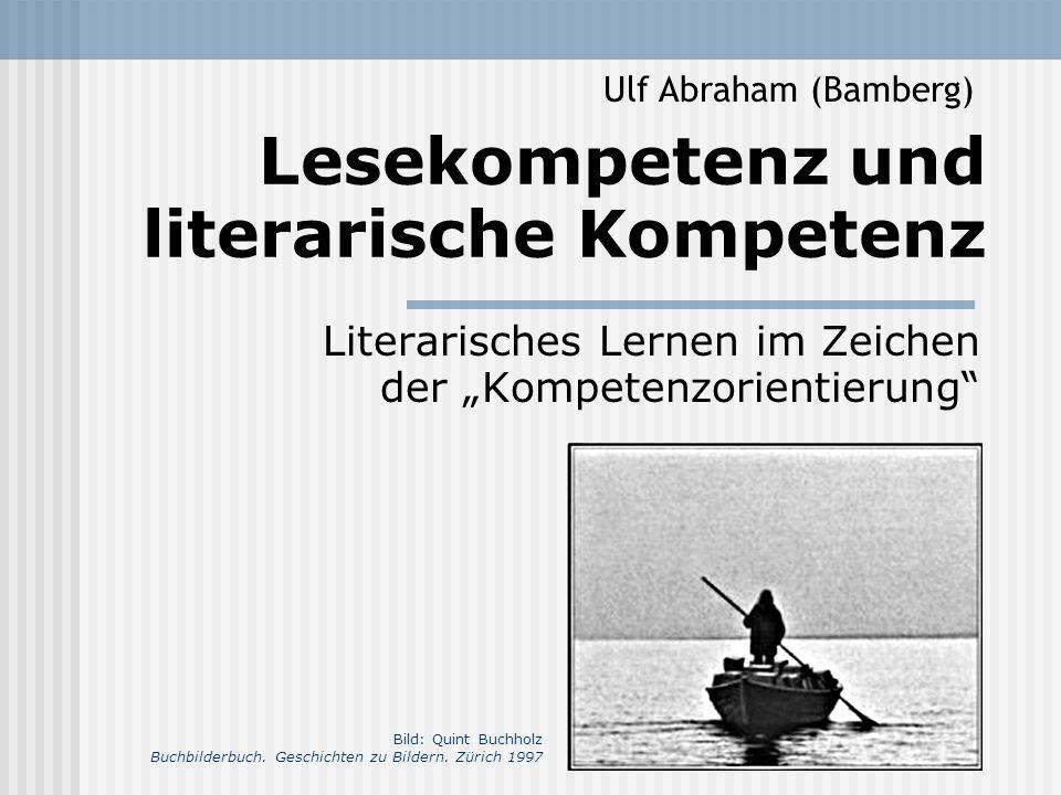 Lesekompetenz und literarische Kompetenz